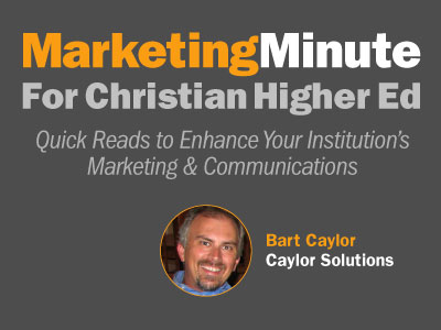 Marketing Minute for Christian Higher Ed