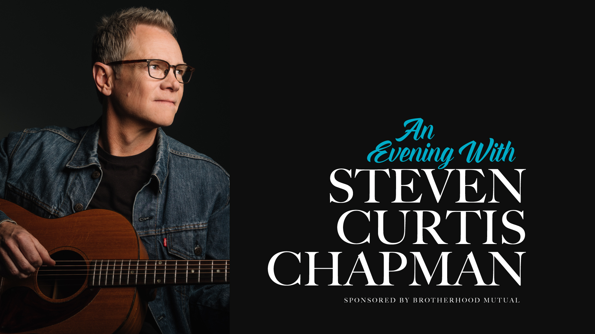 An Evening with Steven Curtis Chapma n